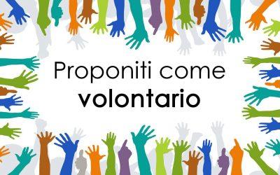 Diventa volontario .. we want you!!!